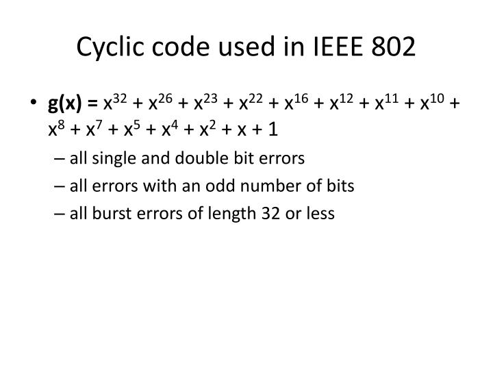 Cyclic code used in IEEE 802