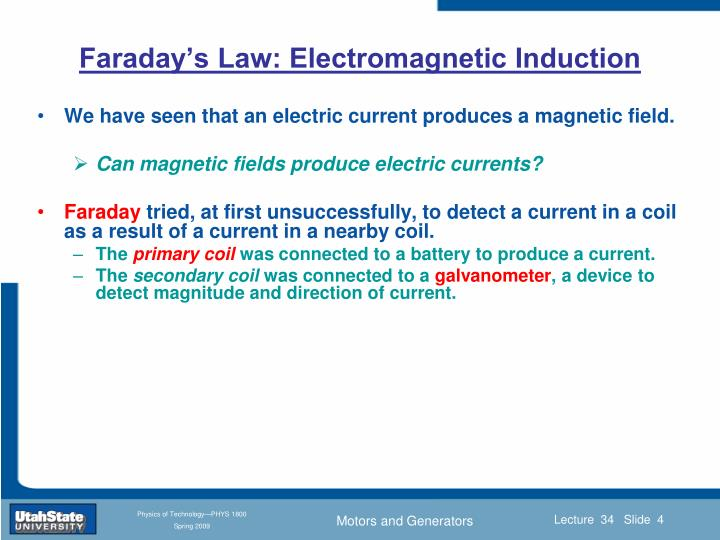 Faraday's Law: Electromagnetic Induction