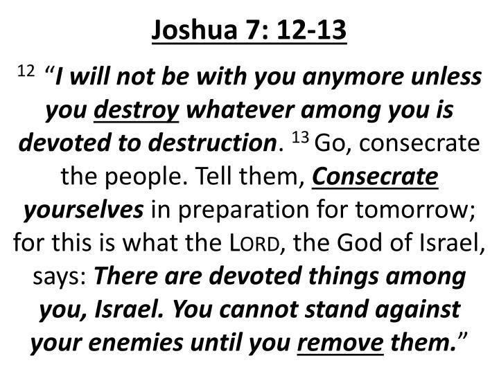 Joshua 7: 12-13