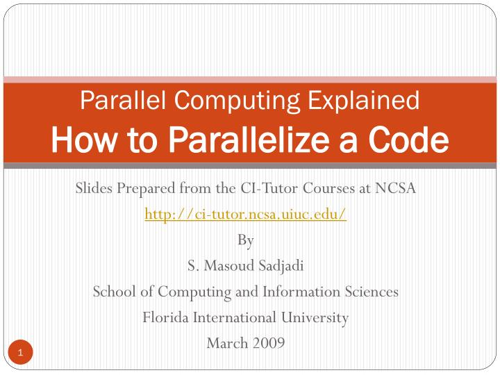 parallel computing explained how to parallelize a code n.