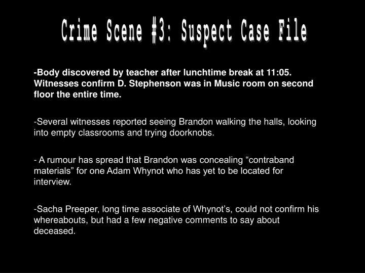 Crime Scene #3: Suspect Case File