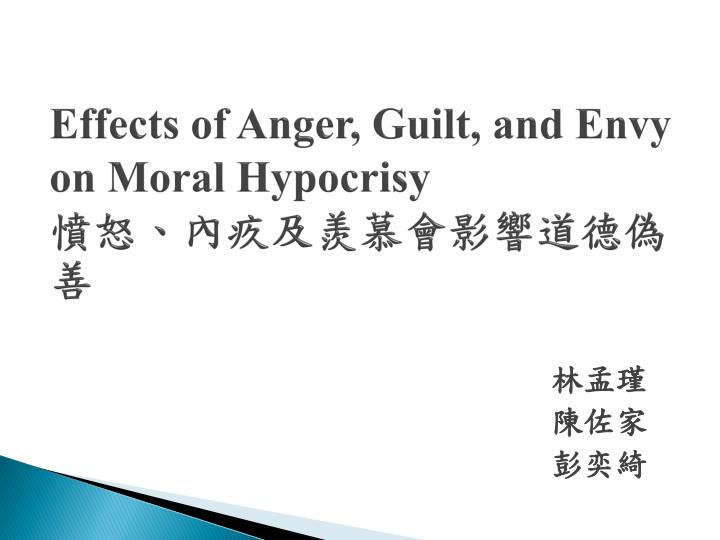effects of anger guilt and envy on moral hypocrisy n.