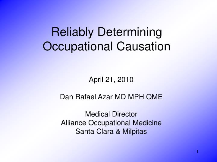reliably determining occupational causation n.