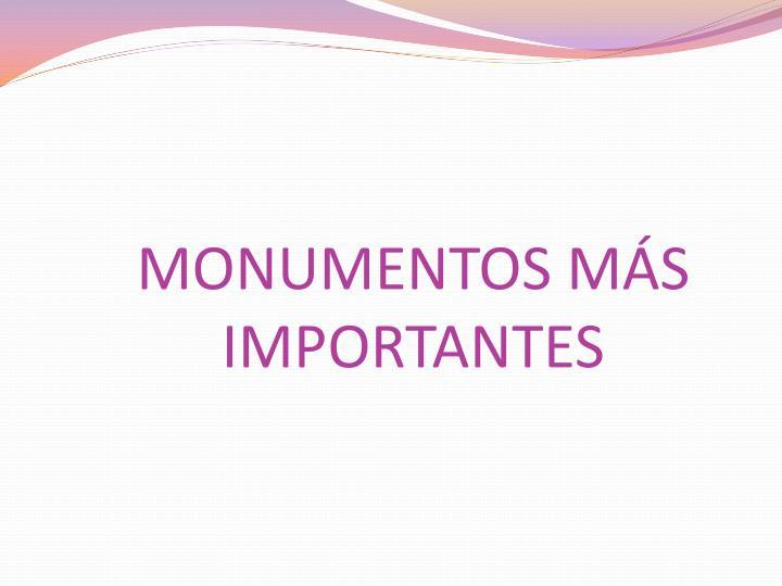 MONUMENTOS MÁS