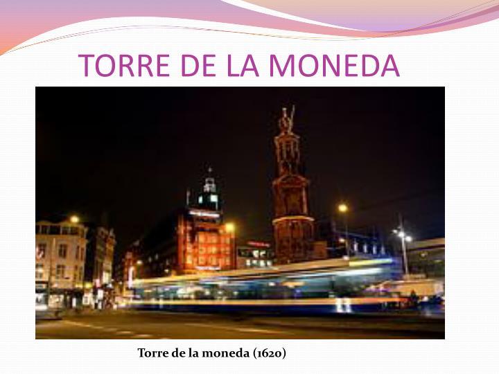 TORRE DE LA MONEDA