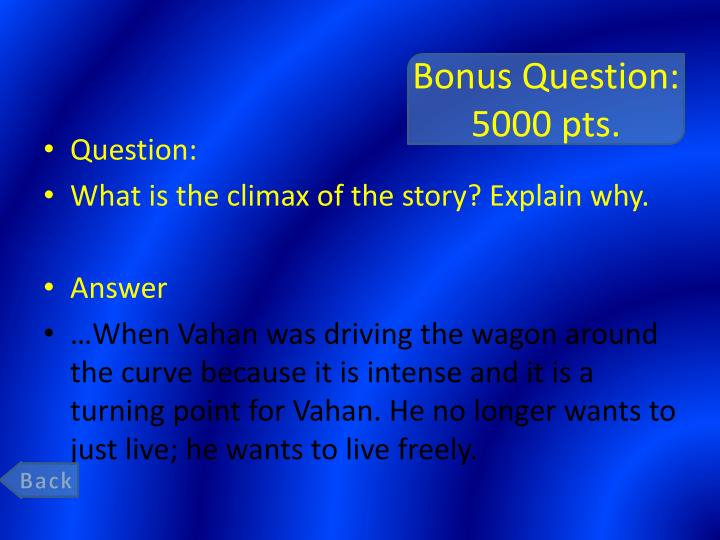 Bonus Question: 5000 pts.