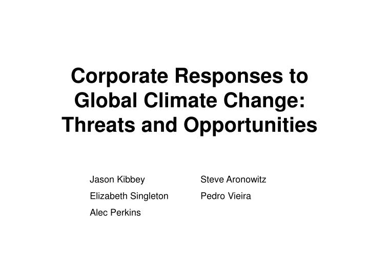 corporate responses to global climate change threats and opportunities n.