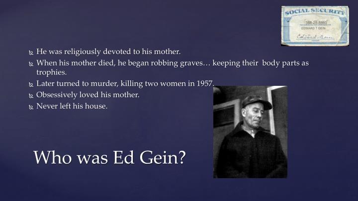 Who was ed gein