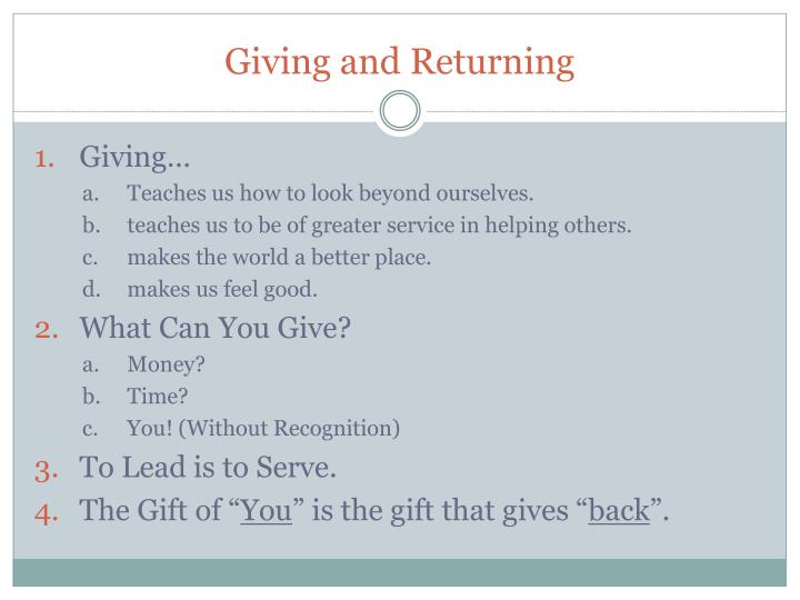 Giving and Returning