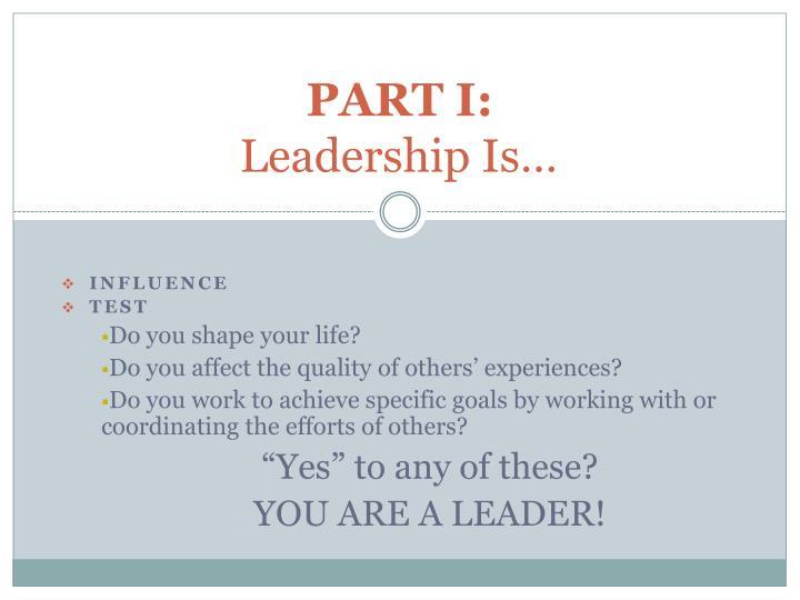 Part i leadership is
