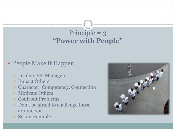 Principle # 3