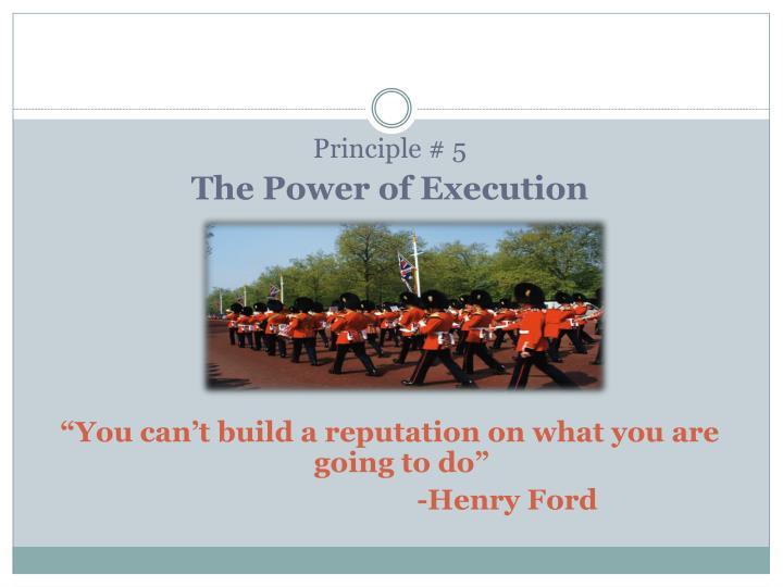 Principle # 5