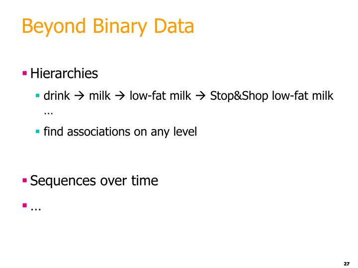 Beyond Binary Data