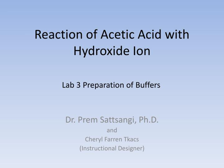 reaction of acetic acid with hydroxide ion n.