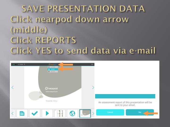 SAVE PRESENTATION DATA