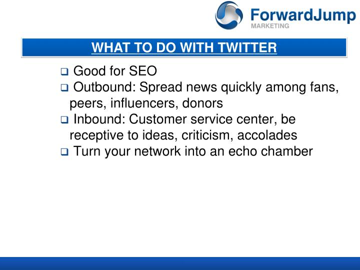 WHAT TO DO WITH TWITTER