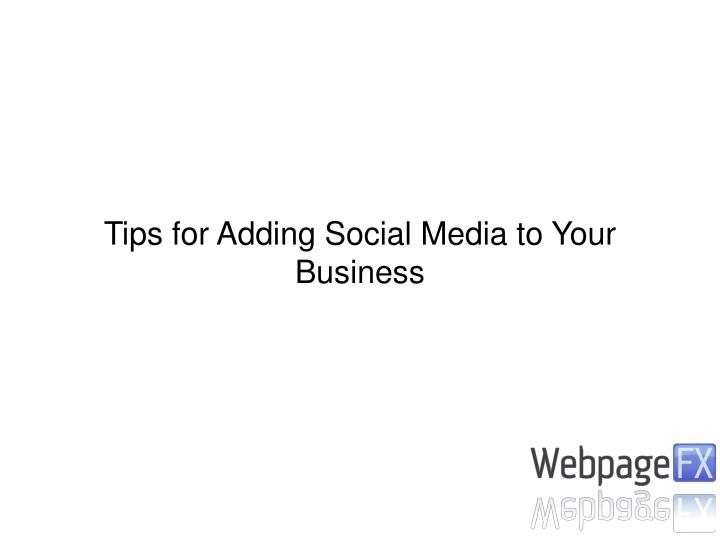 Tips for Adding Social Media to Your Business