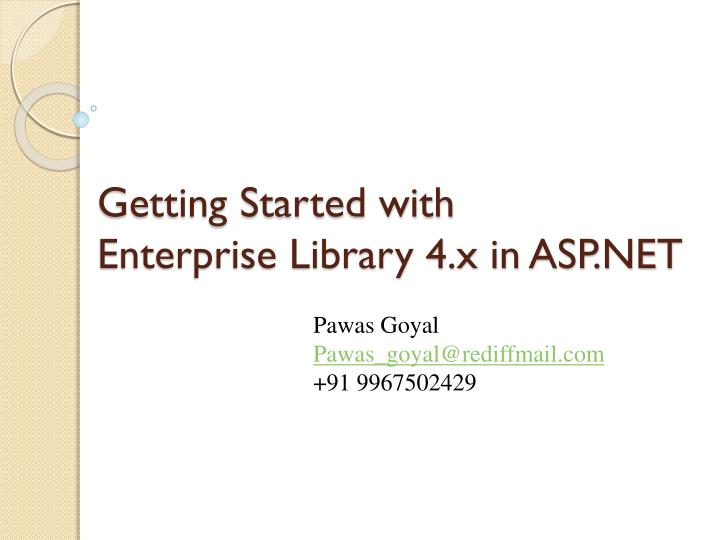 getting started with enterprise library 4 x in asp net n.