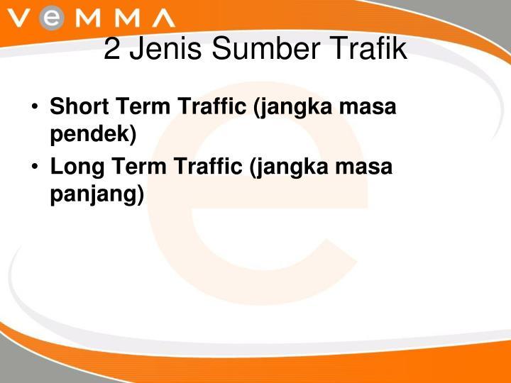 2 jenis sumber trafik