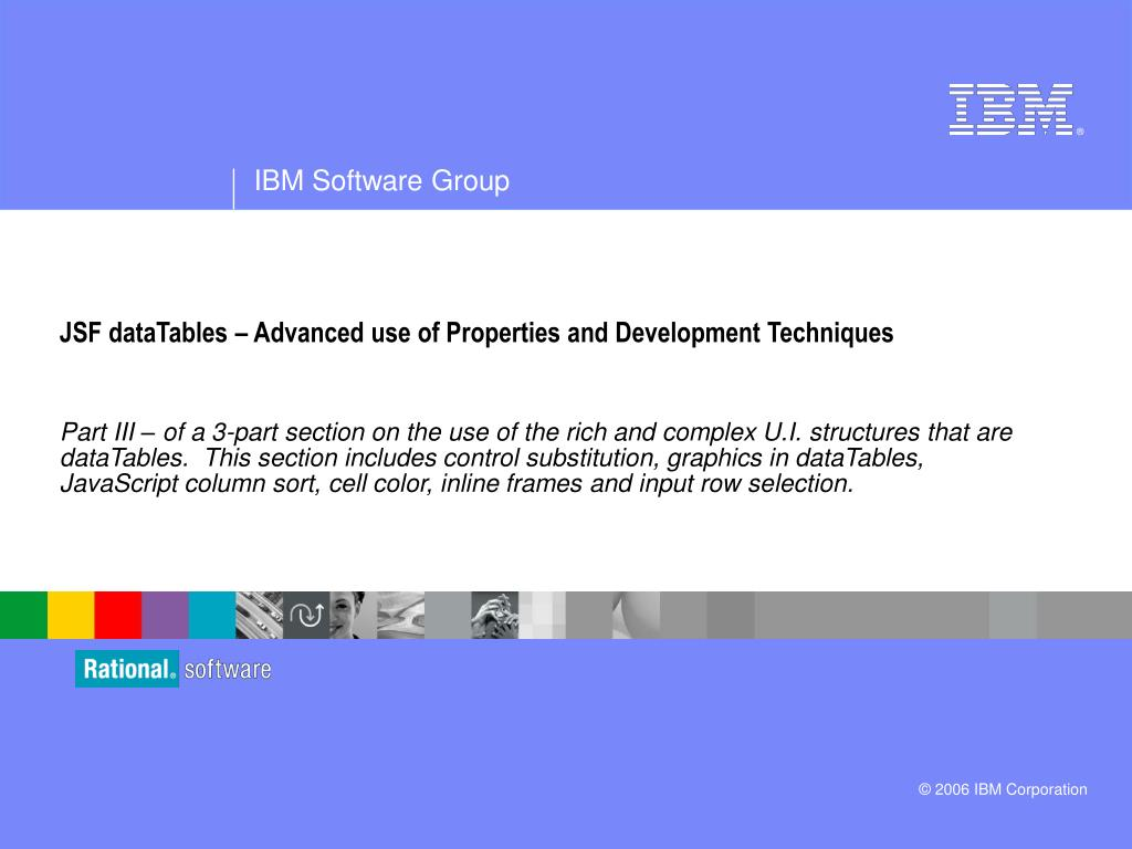 PPT - JSF dataTables – Advanced use of Properties and Development