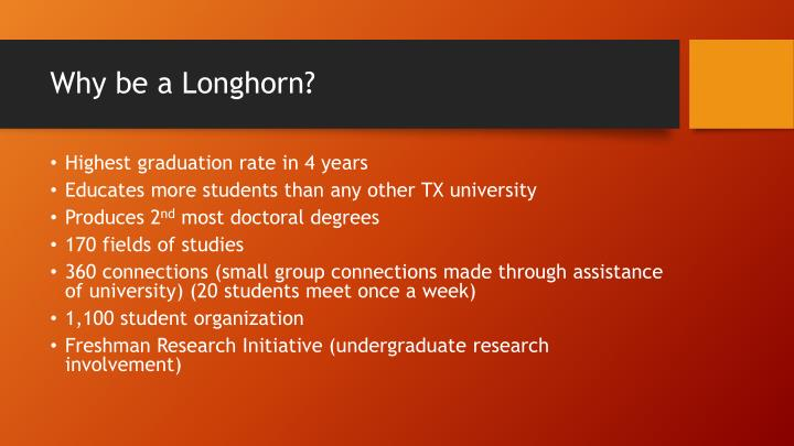 Why be a longhorn