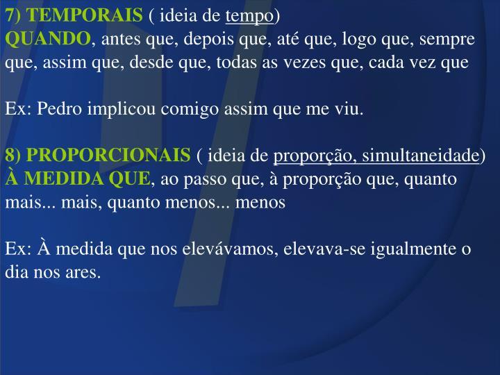 7) TEMPORAIS