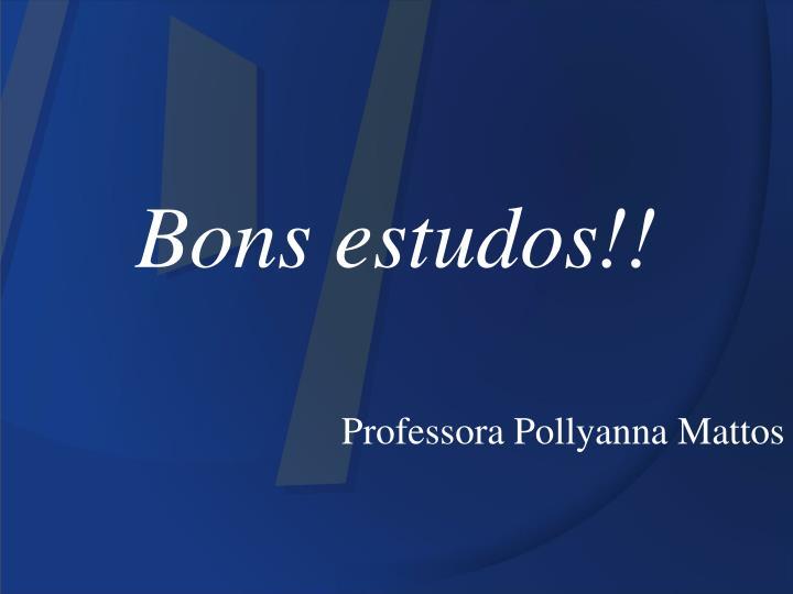 Bons estudos!!