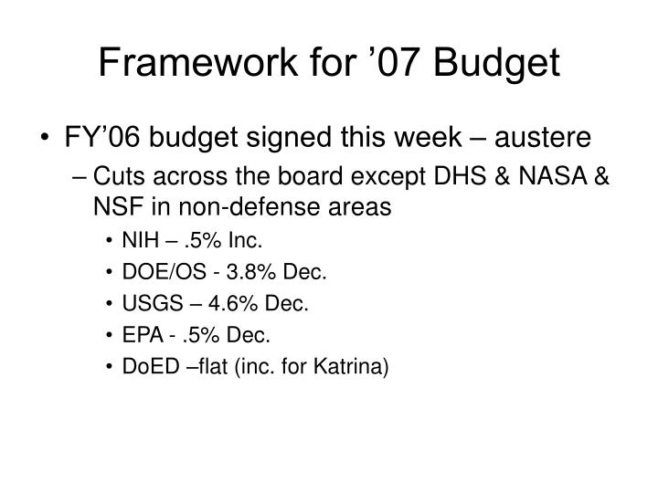 Framework for '07 Budget