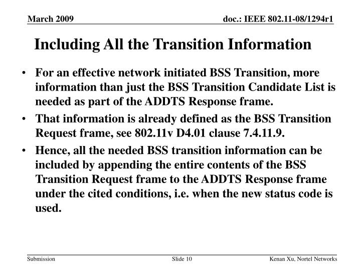 Including All the Transition Information