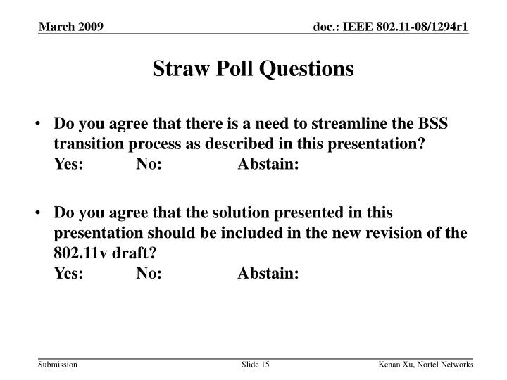 Straw Poll Questions