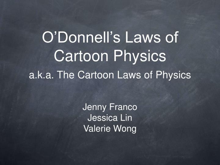 o donnell s laws of cartoon physics n.