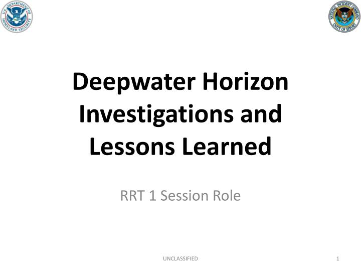 deepwater horizon investigations and lessons learned n.