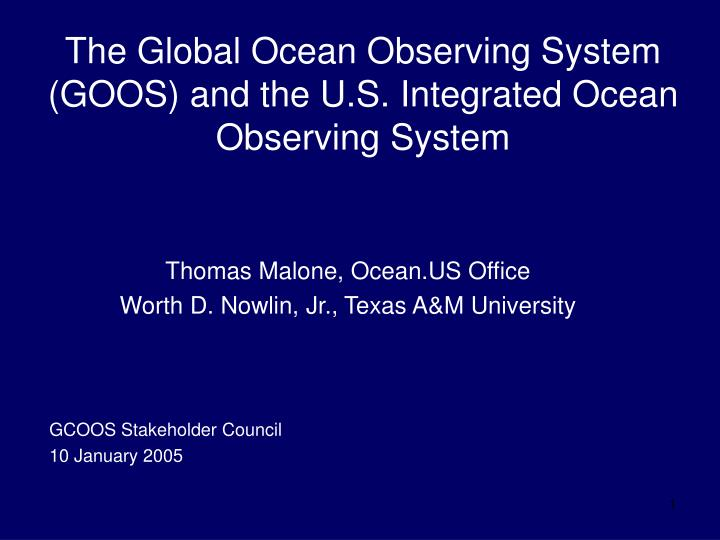 the global ocean observing system goos and the u s integrated ocean observing system n.