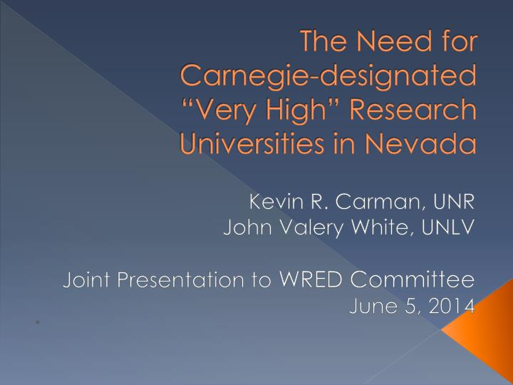 the need for carnegie designated very high research universities in nevada n.