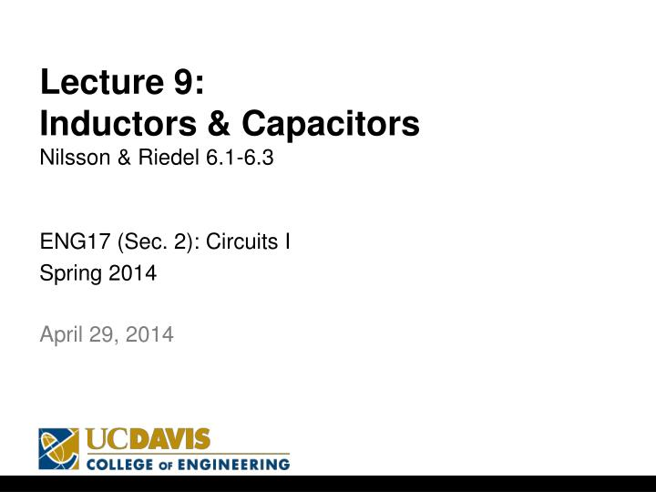 lecture 9 inductors capacitors nilsson riedel 6 1 6 3 n.