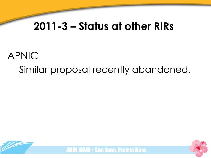 2011-3 – Status at other RIRs
