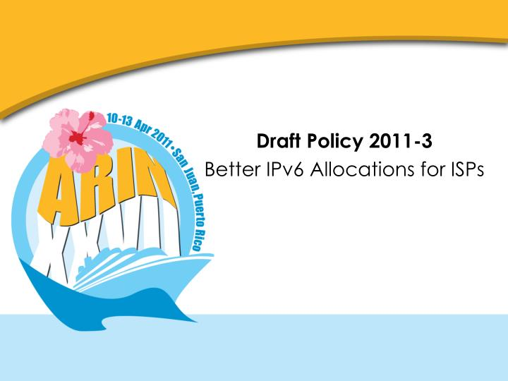 Draft Policy 2011-3