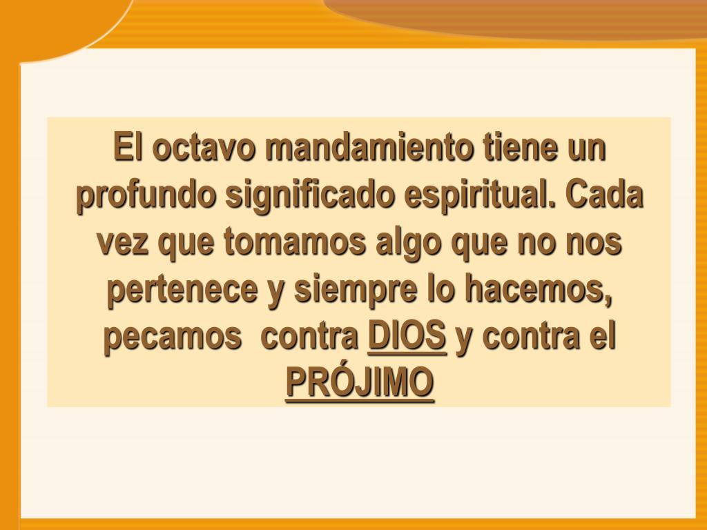 PPT - OCTAVO MANDAMIENTO PowerPoint Presentation, free download - ID:6246991