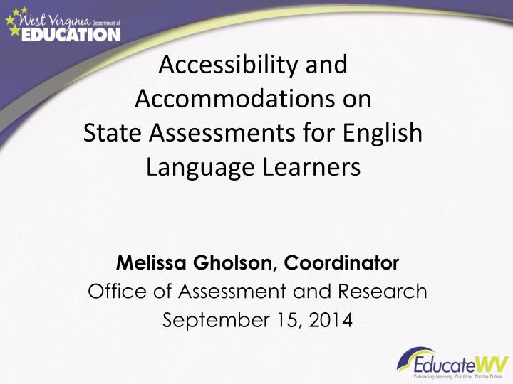 accessibility and accommodations on state assessments for english language learners n.