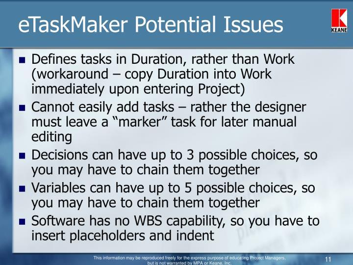 eTaskMaker Potential Issues