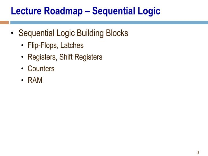 Lecture roadmap sequential logic