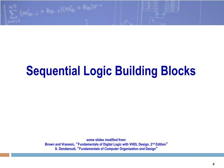 Sequential Logic Building Blocks