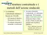 la struttura contrattuale e i metodi dell azione sindacale