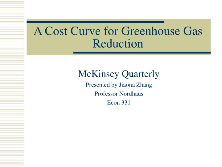 a cost curve for greenhouse gas reduction n.