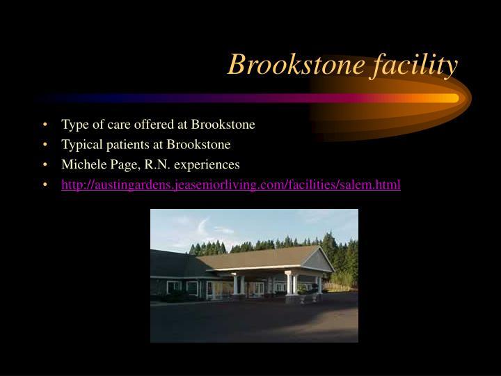 Brookstone facility