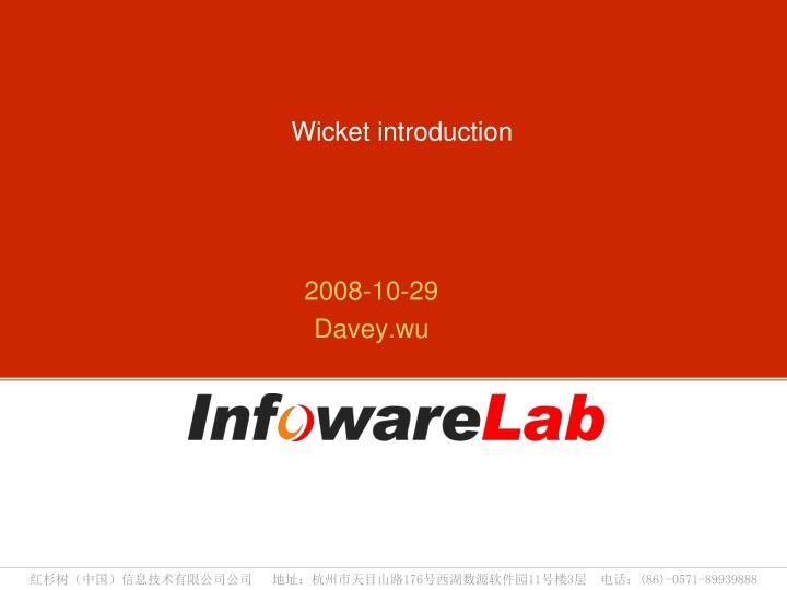 wicket introduction n.