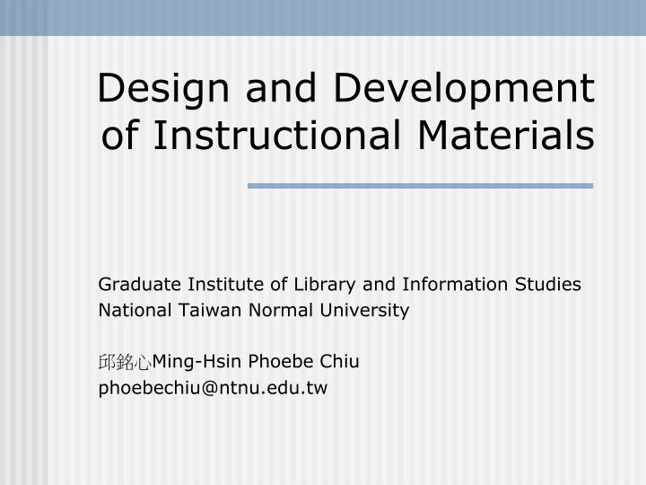 design and development of instructional materials n.