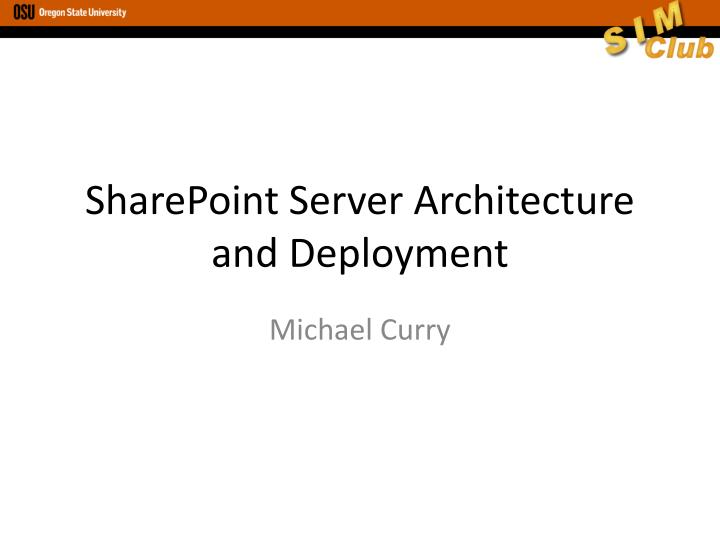 sharepoint server architecture and deployment n.