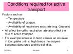 conditions required for active transport