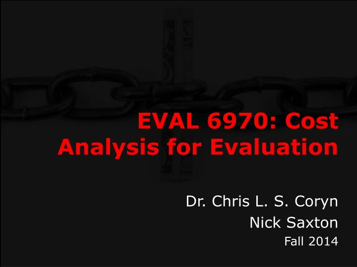 eval 6970 cost analysis for evaluation n.